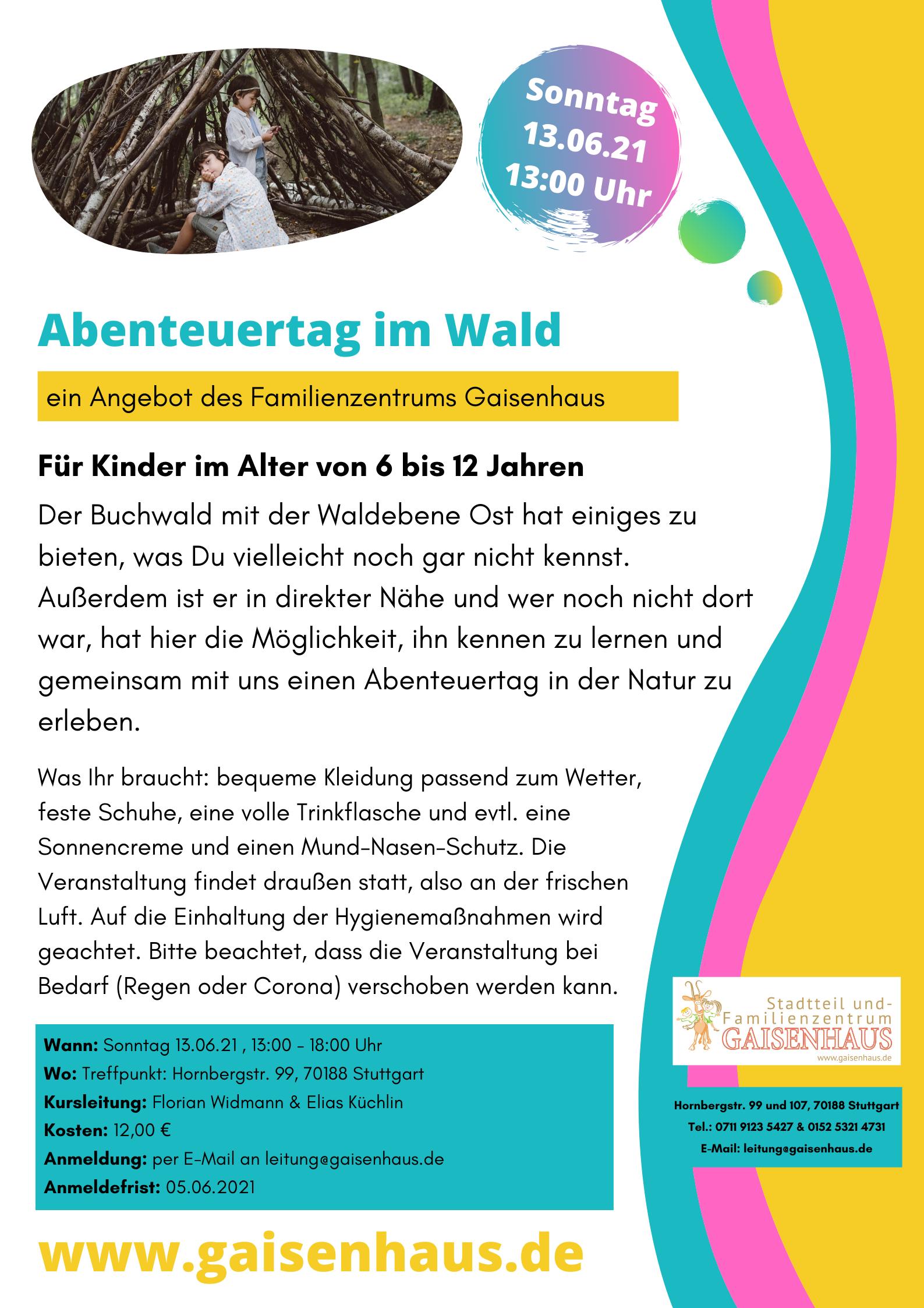 Abenteuer Wald 13.6.21 Gaisenhaus